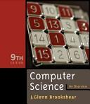 Computer Science, an Overview