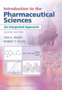 Introduction to the Pharmaceutical Sciences: An Integrated Approach